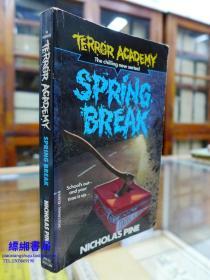 Spring Break (Terror Academy) ——《春假(恐怖学院)——尼古拉斯.派恩著 》
