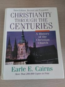 Christianity Through the Ages:A History of the Christian Churches  【英文原版,精装本,品相佳】