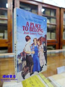 A Place to Belong (一个属于您自我的地方)—— Joan Lowery Nixon (Author)