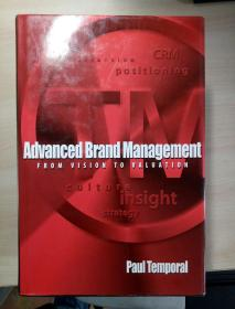 Advanced Brand Management:From Vision to Valuation