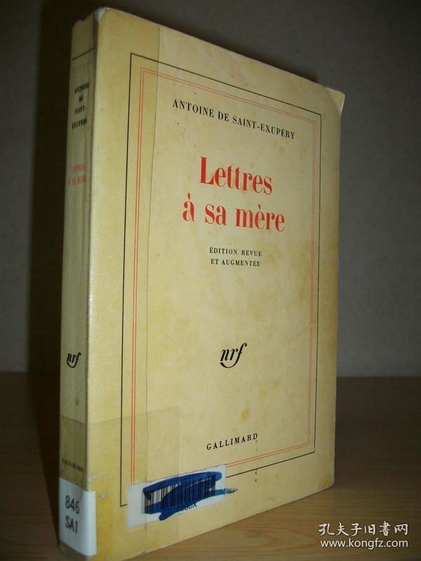 【法语原版】圣-埃克苏佩里《写给母亲的信》Lettres à sa mère 含很多圣-埃克苏佩里画的速写