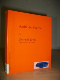 【法语原版】安德烈·布歇诗集 André du Bouchet 含导读