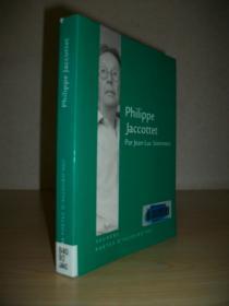 【法语原版】菲利普·雅各泰及其诗歌 Philippe Jaccottet