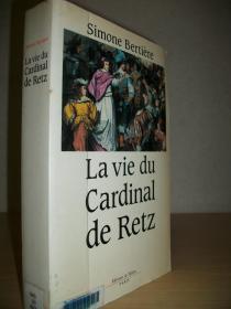 【法语原版】《红衣主教雷兹的一生》La vie du Cardinal de Retz 路易十四时代历史缩影