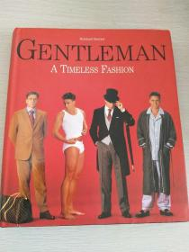 Gentleman: A Timeless Guide to Fashion 绅士:时尚永恒的指南  【英文原版,精装本,品相佳】