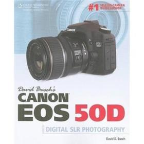 David Buschs Canon Eos 50d Guide to Digital SLR Photography