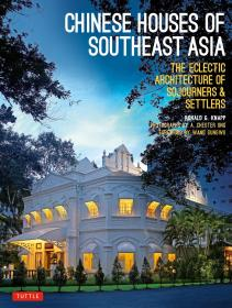 英文原版 建筑画册 Chinese Houses of Southeast Asia: The Eclectic Architecture of Sojourners and Settlers 东南亚华人民居建筑 平装软皮