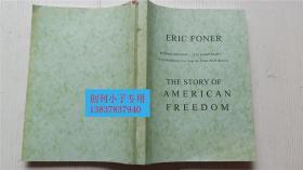 美国自由的故事 The Story of American Freedom (美)埃里克.方纳著  英文版复印本