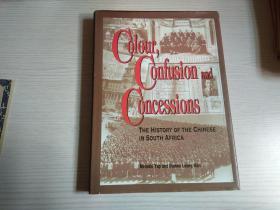 英文原版 Colour, Confusion & Concessions: The History of the Chinese in South Africa 南非华侨300年历史
