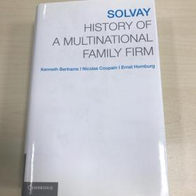 Solvay History of a multinational family firm