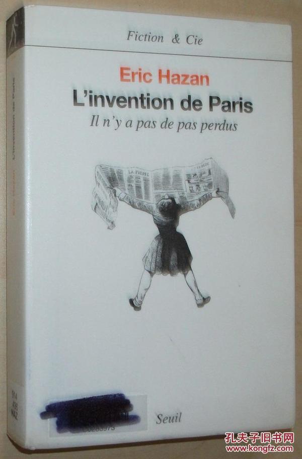 法语原版书 LInvention de Paris : Il ny a pas de pas perdus Broché – de Eric Hazan  (Auteur)