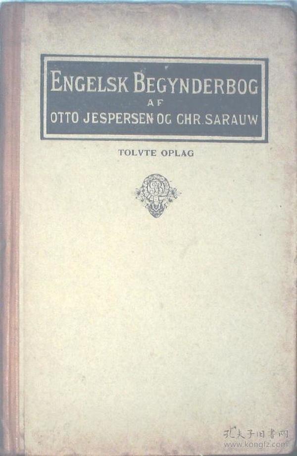 ENGELSK BEGYNDERBOG AF OTTO JESPERSEN OG CHR.SARAUW(丹麦语书名不详)