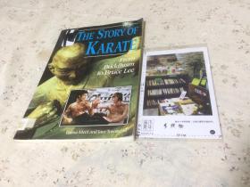 英文原版  the Story of Karate  : From Buddhism to Bruce Lee  空手道的故事:从佛教到李小龙【存于溪木素年书店】