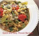 英文原版书 Simple Suppers : Quick & Easy, Proven Recipes (Quick and Easy, Proven Recipes) 英国出版 简易西餐晚餐烹饪食谱