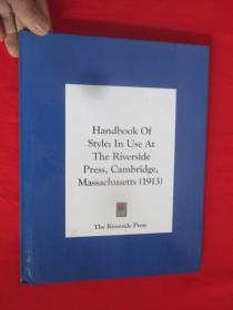 Handbook Of Style;In Use At The Riverside       (硬精装)  【详见图】