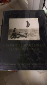 CHINA 1890-1938 FROM WARLORDS TO WORLD WAR