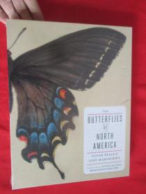 The Butterflies Of North America: Titian PealeS Lost Manuscript      (硬精装)  【详见图】,全新未开封