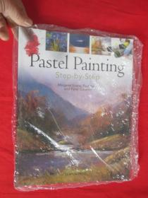 Pastel Painting Step-By-Step        【详见图】