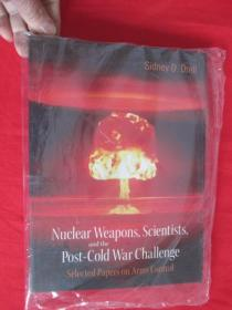 Nuclear Weapons, Scientists, and the Post-Cold War Challenge       【详见图】