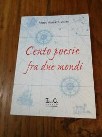 Cento poesie fra due mondi (Poesia)(意大利原版)