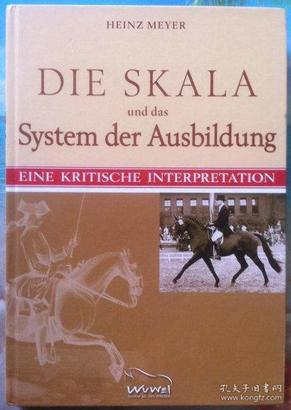 德文原版书 Die Skala und das System der Ausbildung (德语马术学术类)