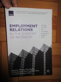 Employment Relations in the Shadow of Recession    (小16开)   详见图