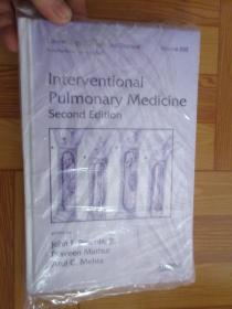 Interventional Pulmonary Medicine, Second Edition       (小16开,硬精装)   详见图