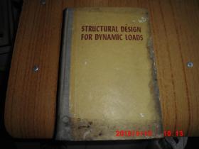STRUCTURAL DESIGN FOR DYNAMIC LOADS动载的结构设计