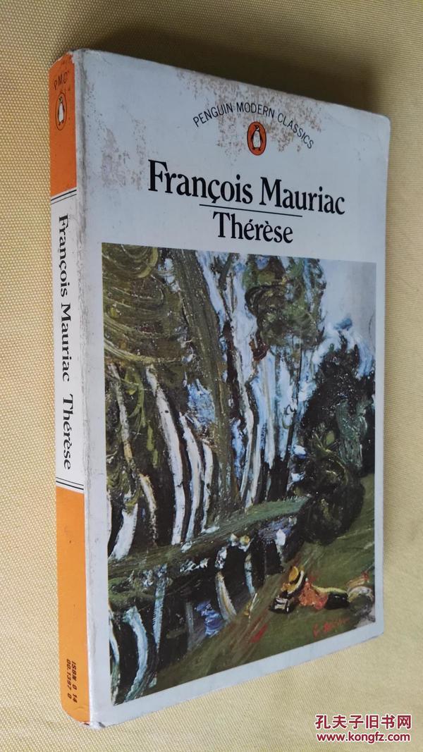 法文原版 弗朗索瓦·莫里亚克 François Mauriac therese