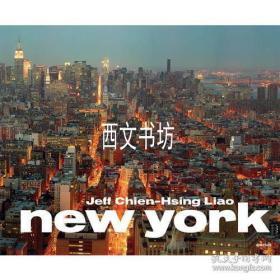 【包邮】2014年出版《Jeff Chien-Hsing Liao: New York》精装作者Sean Corcoran 著;Jeff Chien-Hsing 摄;Justin Davidson