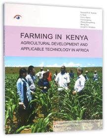 FARMING IN KENYA AGRICULTURAL DEVELOPMENT AND APPLICABLE TECHNOLOGY IN AFRICA