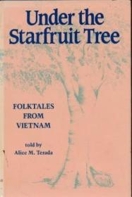 Under The Starfruit Tree: Folktales From Vietnam