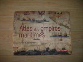 【法语原版彩色】海洋帝国地图集 Atlas des empires maritimes
