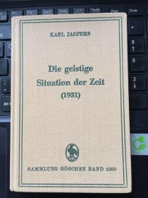 时代的精神状况.  Die geistige Situation der Zeit  (现时代的人)