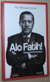土耳其语原版书 Alo Fatih!; Medyanın RTE ile İmtihanı