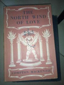 THE NORTHWIND OF LOVE--BEING VOLUME FOUR OF .THEFOUR WINDS OF LOVE  (BOOK TWO)