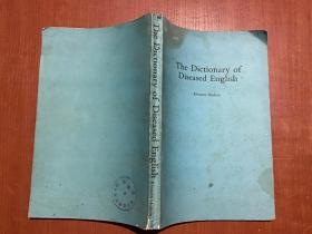 The Dictionary of Diseased English 英语用语正误词典 (英文)