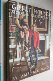 Great Houses, Modern Aristocrats  英文原版  贵族房子  精装室内艺术画册