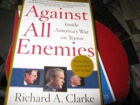 Against All Enemies: Inside Americas War on terror