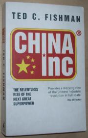 英文原版书 China Inc.:– 2006 by Ted C. Fishman  (Author)