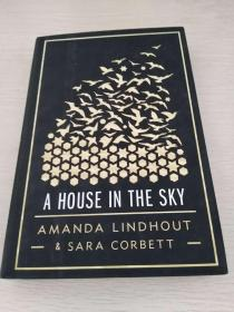 A House in the Sky:  A Memoir  【英文原版,精装本,全新佳品】