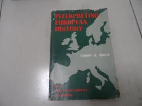 INTERPRETING EUROPEAN HISTORY