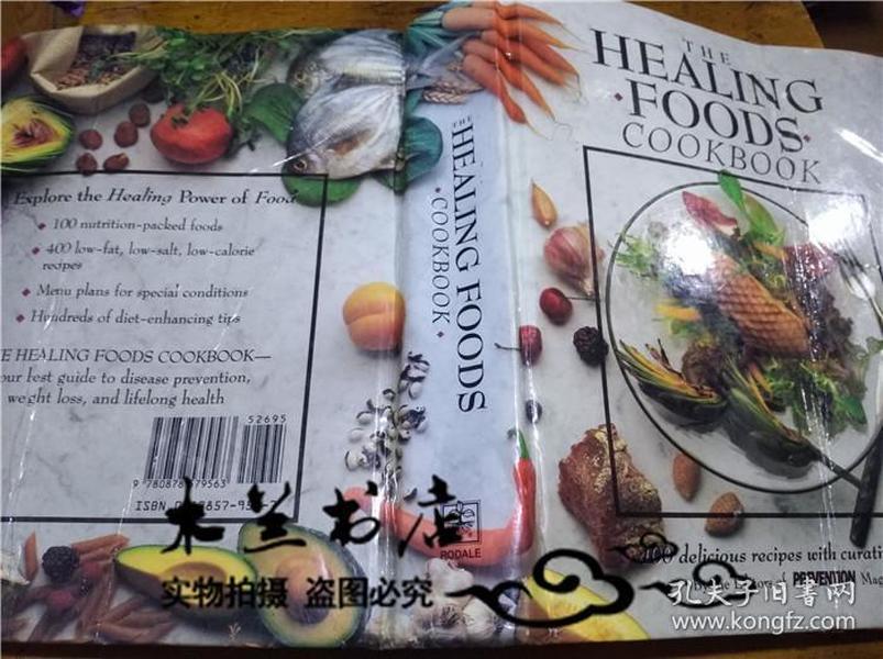原版英法德意等外文书 THE HEALING FOODS COOKBOOK Rodale Press,Emmaus,Pennsylvania 1991年 小16开硬精装