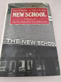New School: A History of the New School for Social Research 【英文原版,精装本,品相佳】