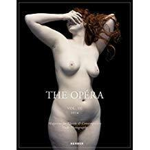 The Opéra: Volume III: Magazine for Classic & Contemporary Nude PhotographyMar
