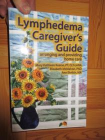Lymphedema Caregiver's Guide       (詳見圖)    小16開