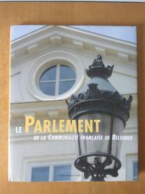 Le Parlement de la Communauté française de Belgique: 大开本图册.