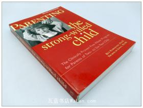 培训意志力 Parenting the Strong-Willed Child 英文原版