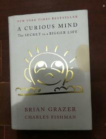 英文原版---A Curious Mind: The Secret to a Bigger Life(精装毛边本)