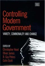 控制现代政府:多样性,共性与变革 Controlling Modern Government: Variety, Commonality And Change